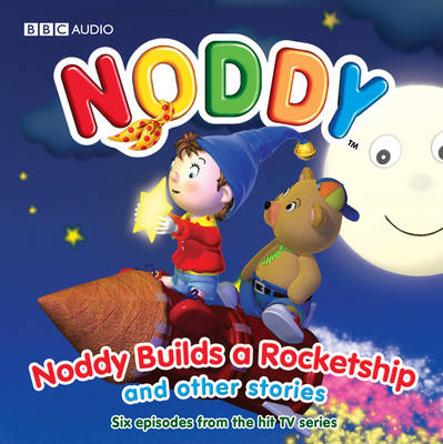 Noddy Builds a Rocket Ship and Other Stories: No. 2 (CD-Audio)