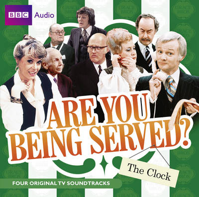 """Are You Being Served?"": The Clock (CD-Audio)"