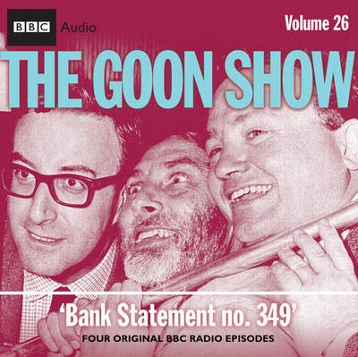 """The """"Goon Show"""": Bank Statement No. 349 v. 26 (CD-Audio)"""