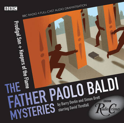Baldi: Prodigal Son and Keepers of the Flame - Radio Crimes (CD-Audio)