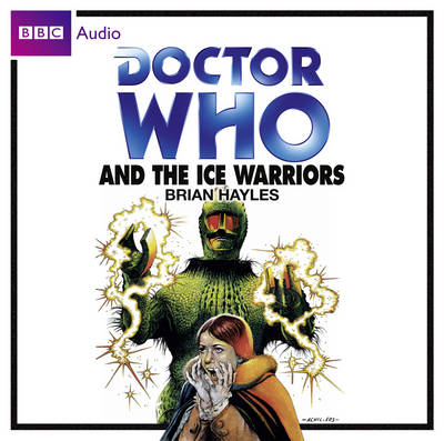 Doctor Who and the Ice Warriors (CD-Audio)