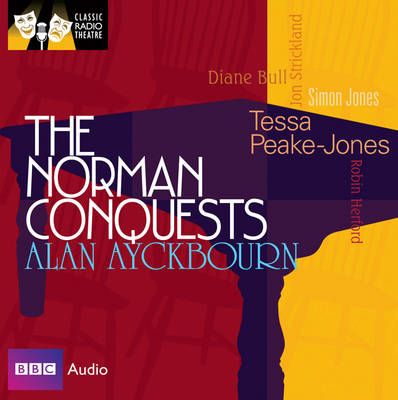 The Norman Conquests - Classic Radio Theatre (CD-Audio)