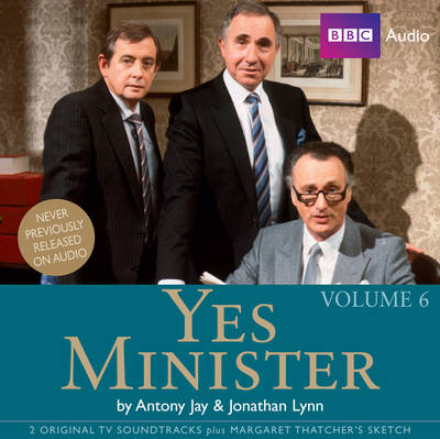 """Yes Minister"": Volume 6 (CD-Audio)"
