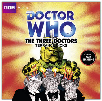 """""""Doctor Who"""": The Three Doctors (CD-Audio)"""