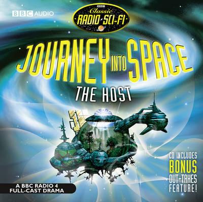 Journey into Space: The Host - Classic Radio Sci-Fi (CD-Audio)