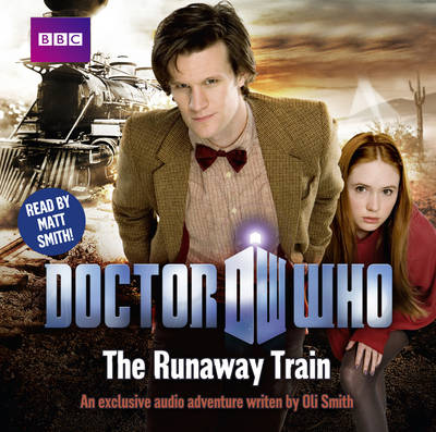 """Doctor Who"": The Runaway Train (CD-Audio)"