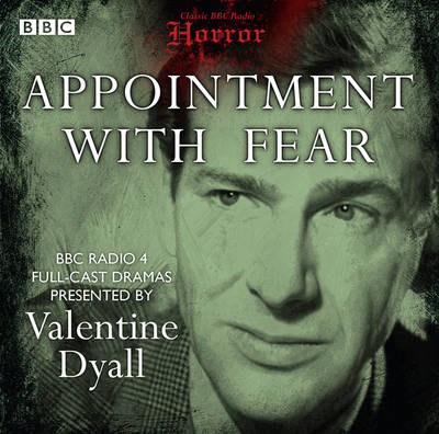 Appointment with Fear - Classic BBC Radio Horror (CD-Audio)