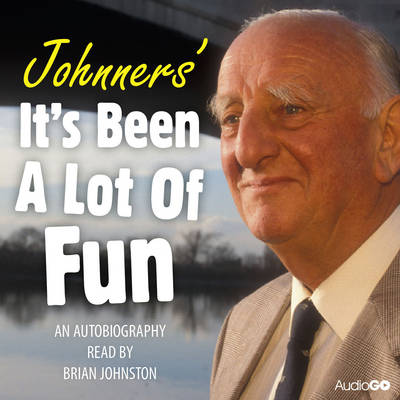 Johnners' it's Been a Lot of Fun (CD-Audio)