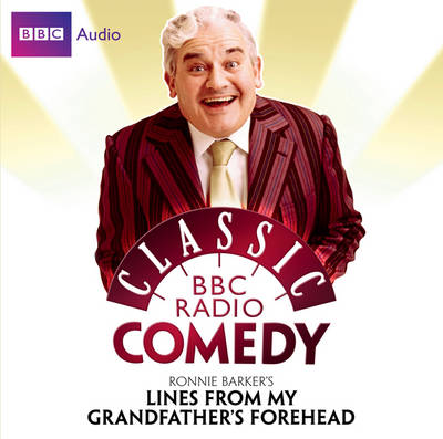 Ronnie Barker's Lines from My Grandfather's Forehead (CD-Audio)