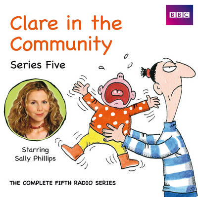 Clare in the Community: Series 5 (CD-Audio)