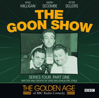 The Goon Show: Series 4, Pt. 1 - Golden Age of BBC Radio Comedy (CD-Audio)