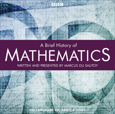 A Brief History of Mathematics (CD-Audio)