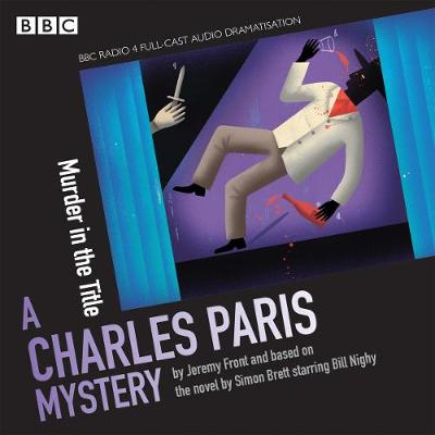 Charles Paris: Murder in the Title: Charles Paris: Murder in the Title (CD-Audio)