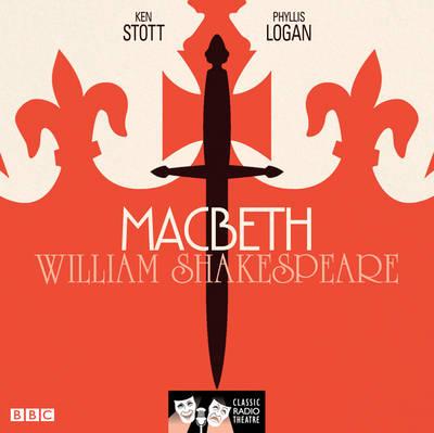 Macbeth - Classic Radio Theatre (CD-Audio)