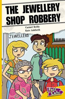 The Jewellery Shop Robbery Fast Lane Yellow Fiction (Paperback)