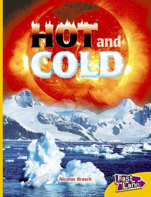 Hot and Cold Fast Lane Yellow Non-Fiction (Paperback)