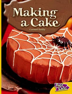 Making a Cake Fast Lane Yellow Non-Fiction (Paperback)