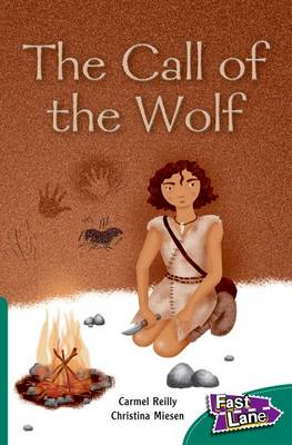 Call of the Wolf Fast Lane Green Fiction (Paperback)
