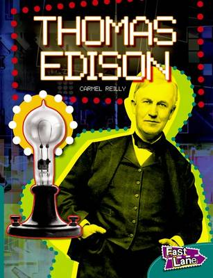 Thomas Edison Fast Lane Green Non-fiction (Paperback)