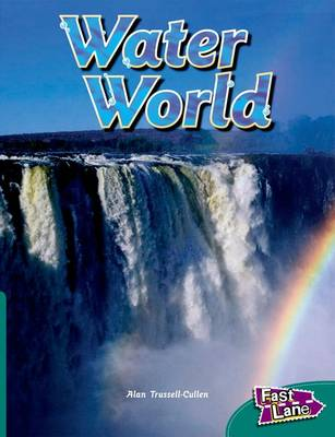 Water World Fast Lane Green Non-Fiction (Paperback)