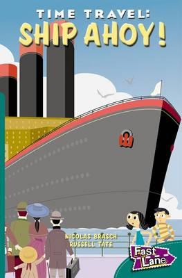 Time Travel Ship Ahoy Fast Lane Green Fiction (Paperback)