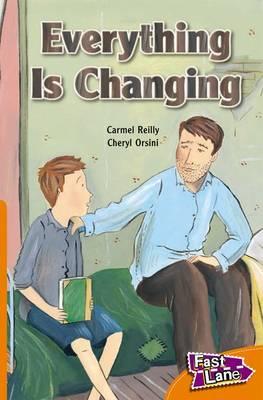 Everything Changing Fast Lane Orange Fiction (Paperback)