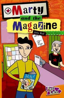 Marty and The Magazine Fast Lane Orange Fiction (Paperback)
