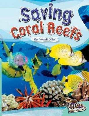 Saving Coral Reefs Fast Lane Turquoise Non-Fiction (Paperback)