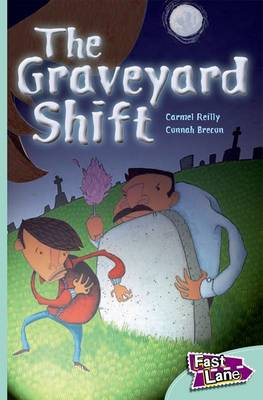 The Graveyard Shift Fast Lane Turquoise Fiction (Paperback)