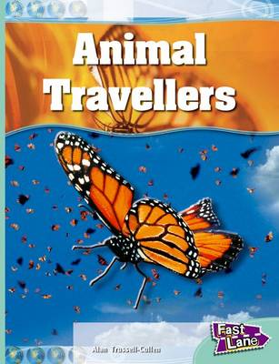 Animal Travellers Fast Lane Turquoise Non-Fiction (Paperback)