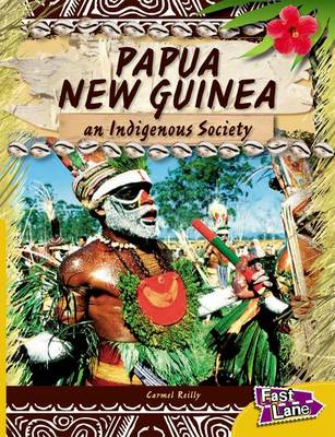 Papua New Guinea Fast Lane Gold Non-Fiction (Paperback)