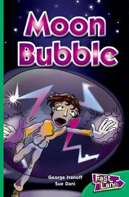 Moon Bubble Fast Lane Emerald Fiction (Paperback)