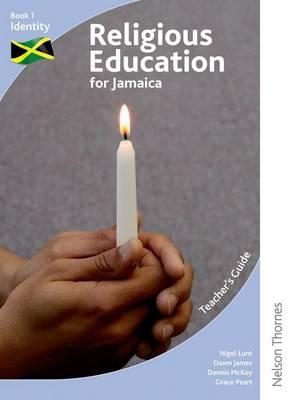 Religious Education for Jamaica Teacher's Guide 1: Identity (Paperback)