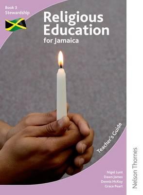 Religious Education for Jamaica Teacher's Guide 3: Stewardship (Paperback)