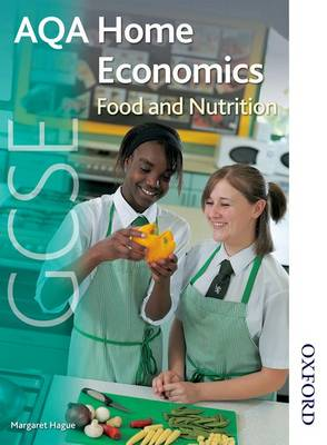 AQA GCSE Home Economics: AQA GCSE Home Economics: Food and Nutrition Student's Book (Paperback)
