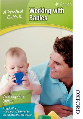 A Practical Guide to Working with Babies (Paperback)