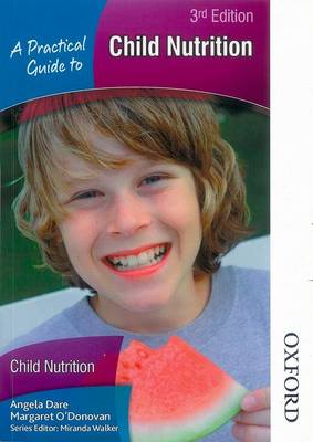 Practical Guide to Child Nutrition (Paperback)