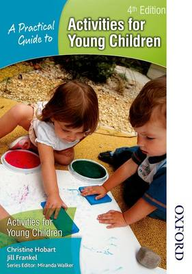 A Practical Guide to Activities for Young Children (Paperback)