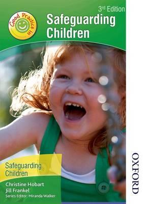 Good Practice in Safeguarding Children (Paperback)