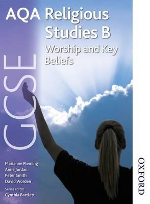 AQA GCSE Religious Studies B - Worship and Key Beliefs (Paperback)