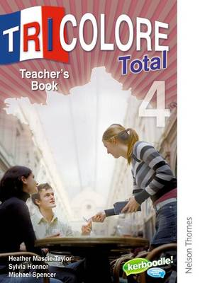Tricolore Total 4 Teacher Book (Paperback)