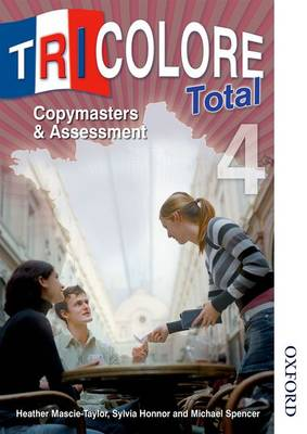Tricolore Total 4 Copymasters and Assessment (Spiral bound)