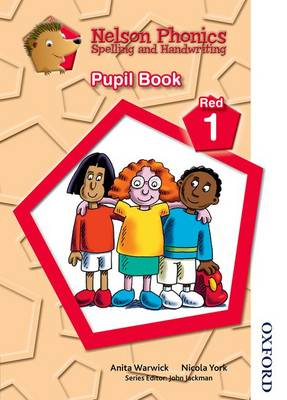 Nelson Phonics Spelling and Handwriting Pupil Book Red 1 (Paperback)