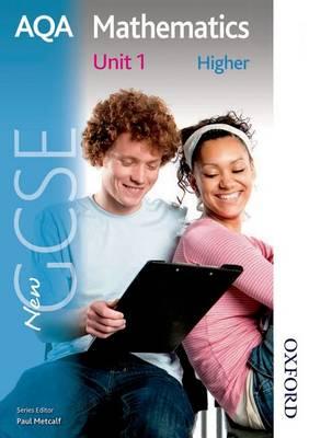 New AQA GCSE Mathematics Unit 1 Higher: Unit 1 (Paperback)