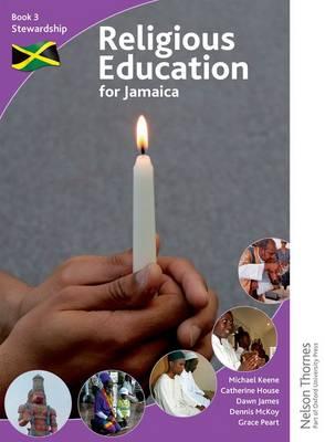 Religious Education for Jamaica: Student Book 3: Stewardship (Paperback)