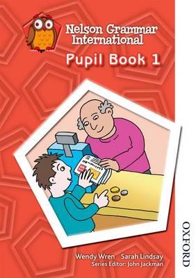 Nelson Grammar International Pupil Book 1 (Paperback)
