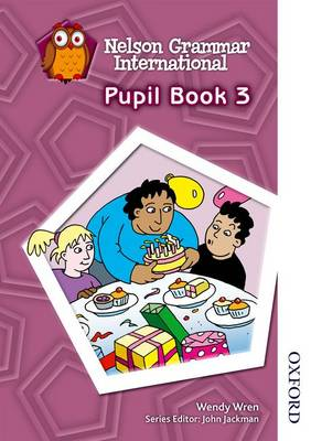 Nelson Grammar International Pupil Book 3 (Paperback)
