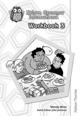 Nelson Grammar International Workbook 3