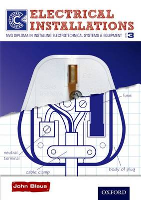 Electrical Installations Level 3 Course Companion: NVQ Diploma in Installing Electrotechnical Systems & Equipment (Paperback)