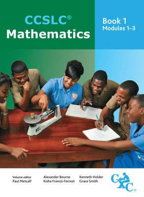 CCSLC Mathematics Student's Book Modules 1-3 (Paperback)